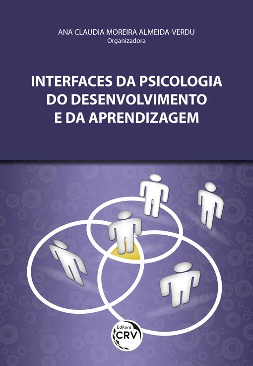 Capa do livro: INTERFACES DA PSICOLOGIA DO DESENVOLVIMENTO E DA APRENDIZAGEM