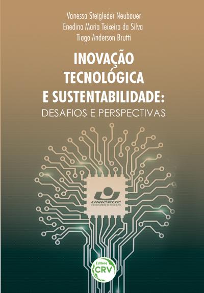 Capa do livro: INOVAÇÃO TECNOLÓGICA E SUSTENTABILIDADE:<br> desafios e perspectivas