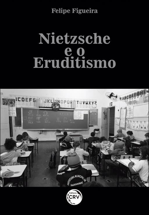 Capa do livro: NIETZSCHE E O ERUDITISMO