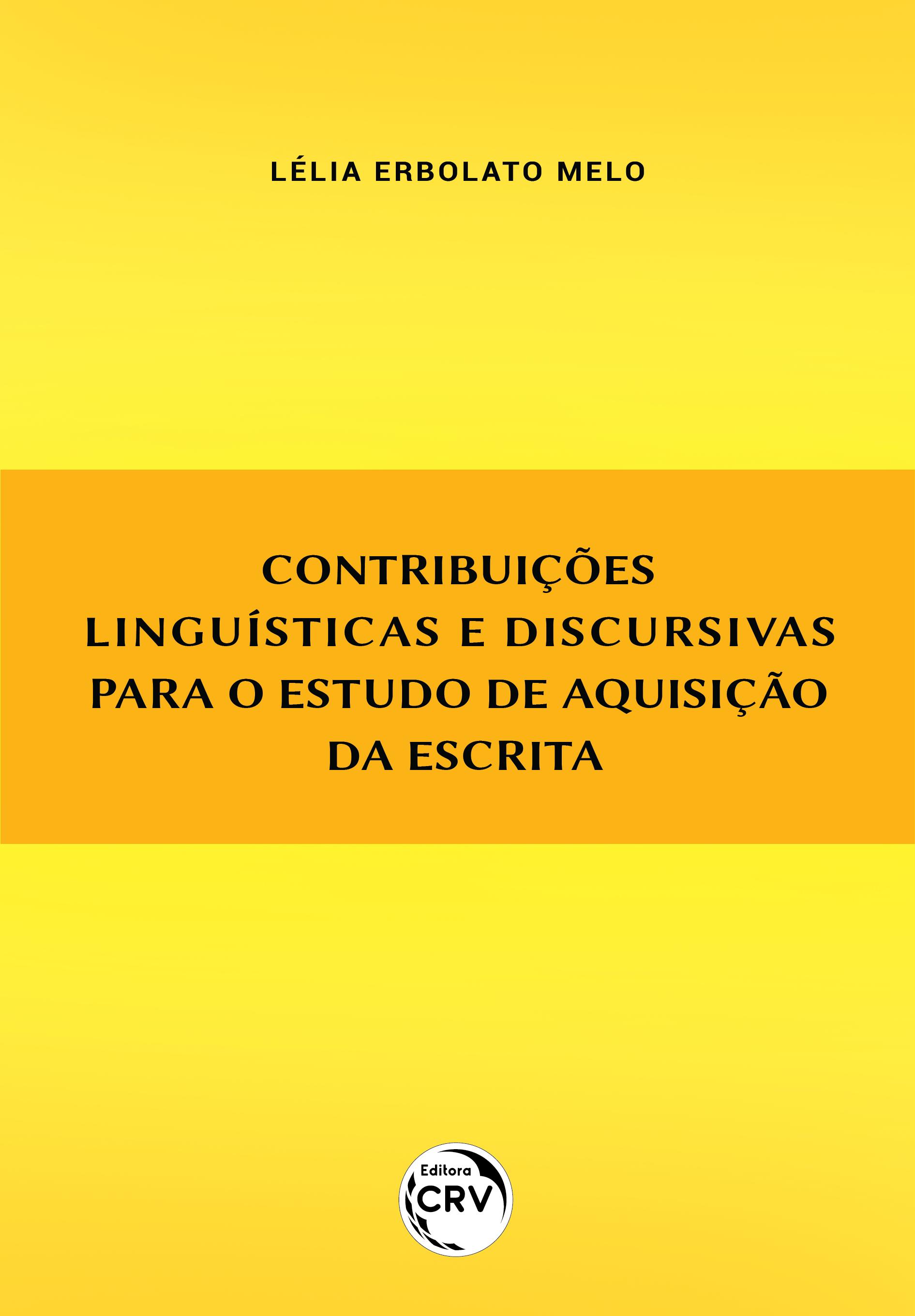 Capa do livro: CONTRIBUIÇÕES LINGUÍSTICAS E DISCURSIVAS PARA O ESTUDO DE AQUISIÇÃO DA ESCRITA