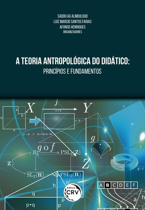 Capa do livro: A TEORIA ANTROPOLÓGICA DO DIDÁTICO: <br>princípios e fundamentos