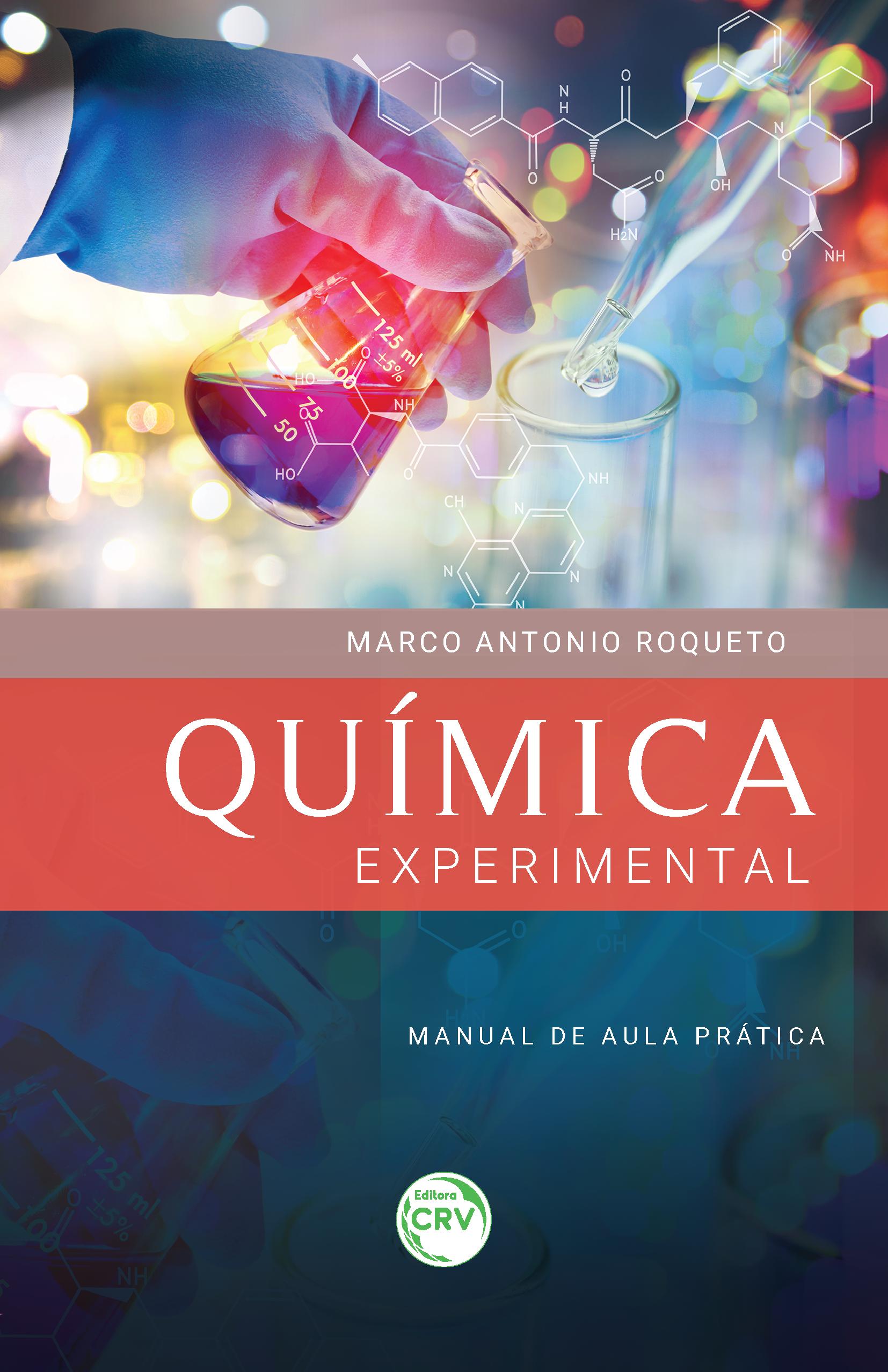 Capa do livro: QUÍMICA EXPERIMENTAL – MANUAL DE AULA PRÁTICA