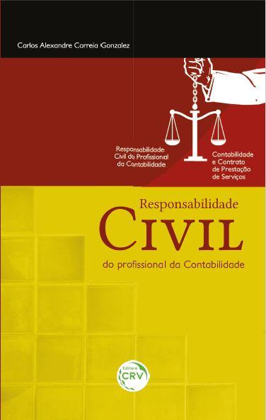 Capa do livro: RESPONSABILIDADE CIVIL DO PROFISSIONAL DA CONTABILIDADE