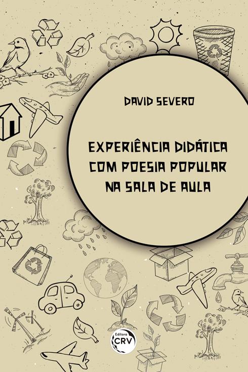 Capa do livro: EXPERIÊNCIA DIDÁTICA COM POESIA POPULAR NA SALA DE AULA
