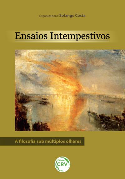 Capa do livro: ENSAIOS INTEMPESTIVOS: <br> a filosofia sob múltiplos olhares