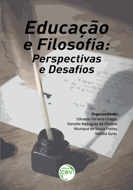 Capa do livro: EDUCAÇÃO E FILOSOFIA: <br>perspectivas e desafios
