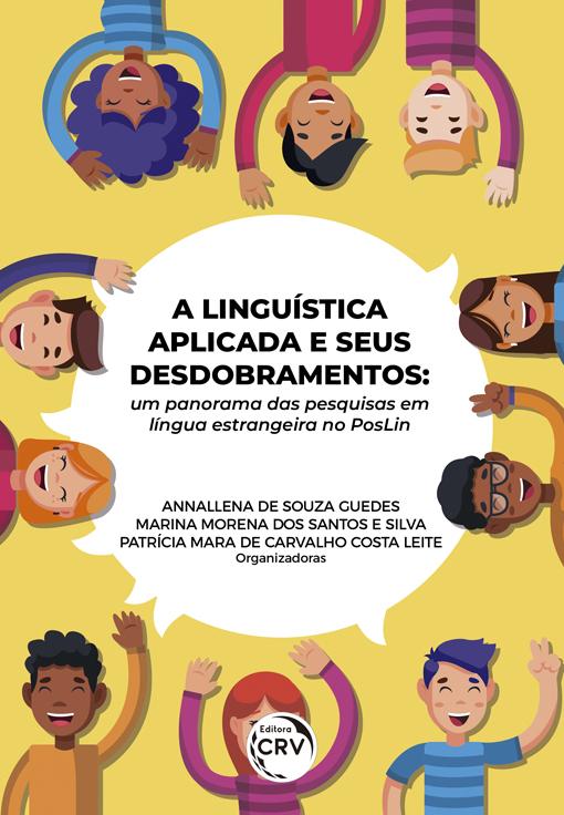 Capa do livro: A LINGUÍSTICA APLICADA E SEUS DESDOBRAMENTOS:<br> um panorama das pesquisas em língua estrangeira no PosLin