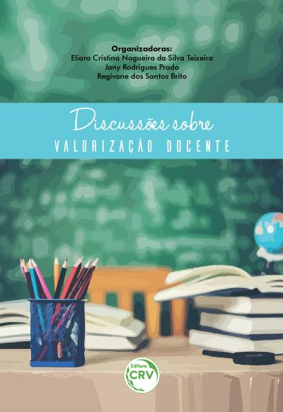 Capa do livro: DISCUSSÕES SOBRE VALORIZAÇÃO DOCENTE