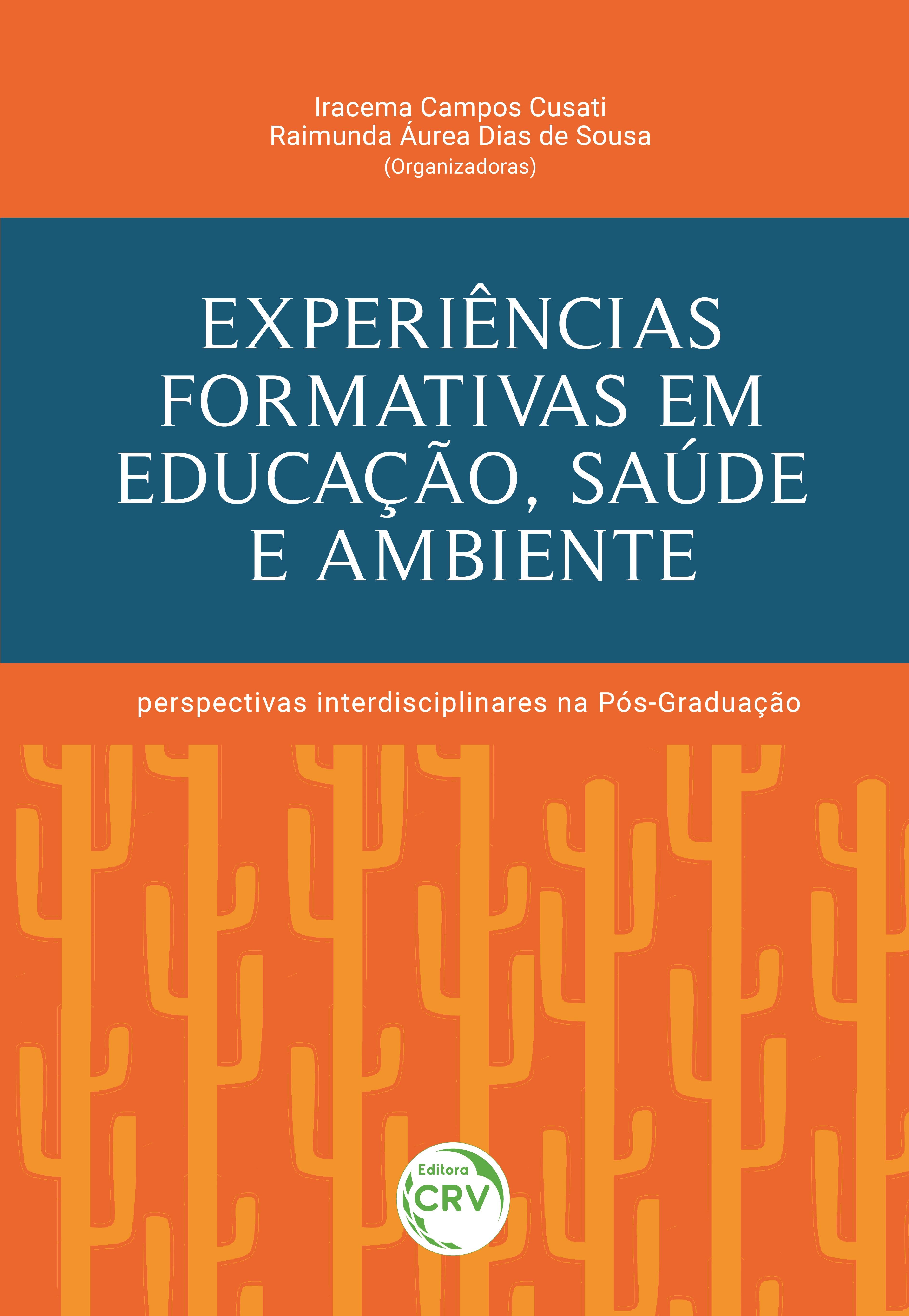 Capa do livro: EXPERIÊNCIAS FORMATIVAS EM EDUCAÇÃO, SAÚDE E AMBIENTE: <br>perspectivas interdisciplinares na Pós-Graduação
