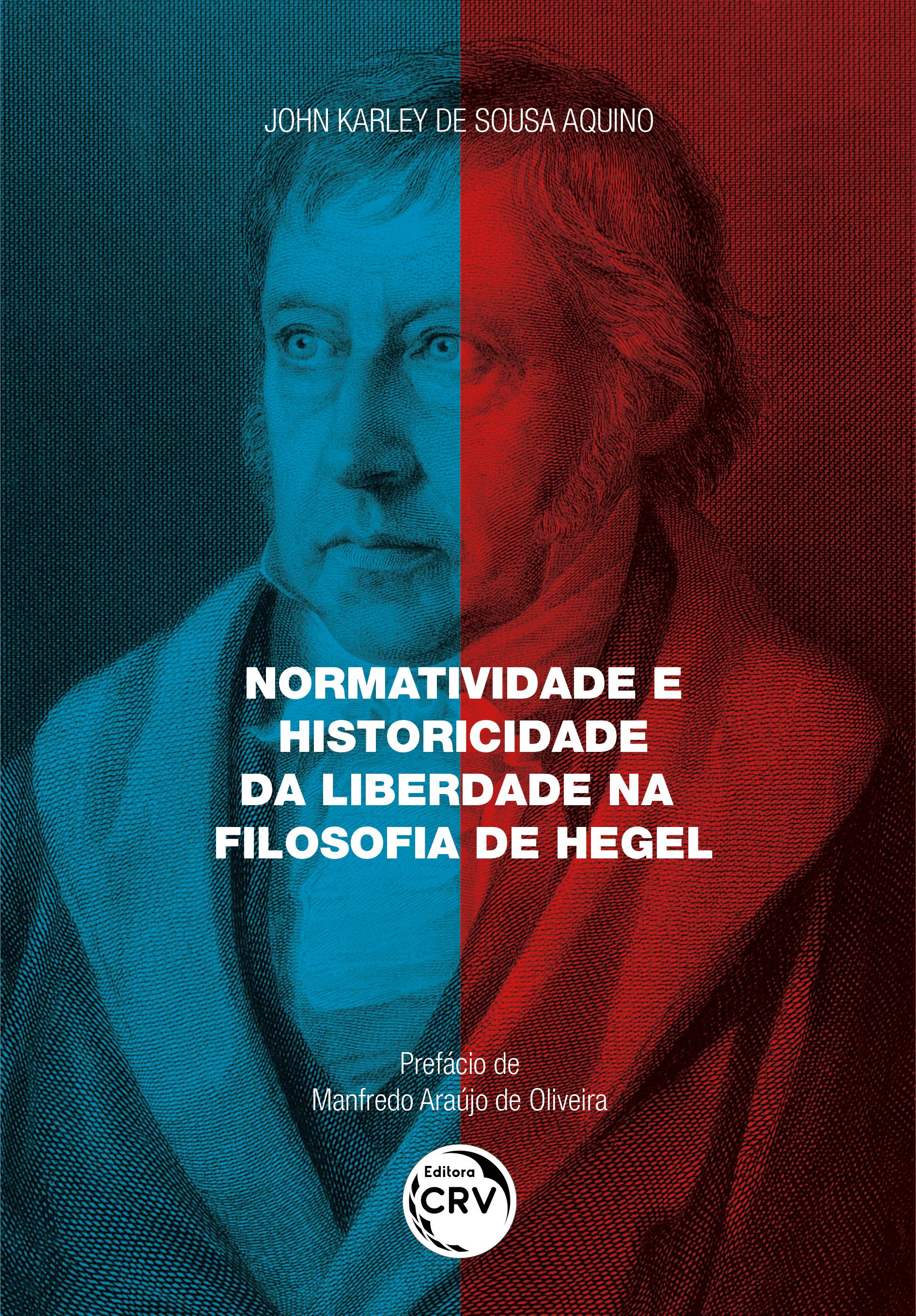 Capa do livro: NORMATIVIDADE E HISTORICIDADE DA LIBERDADE NA FILOSOFIA DE HEGEL