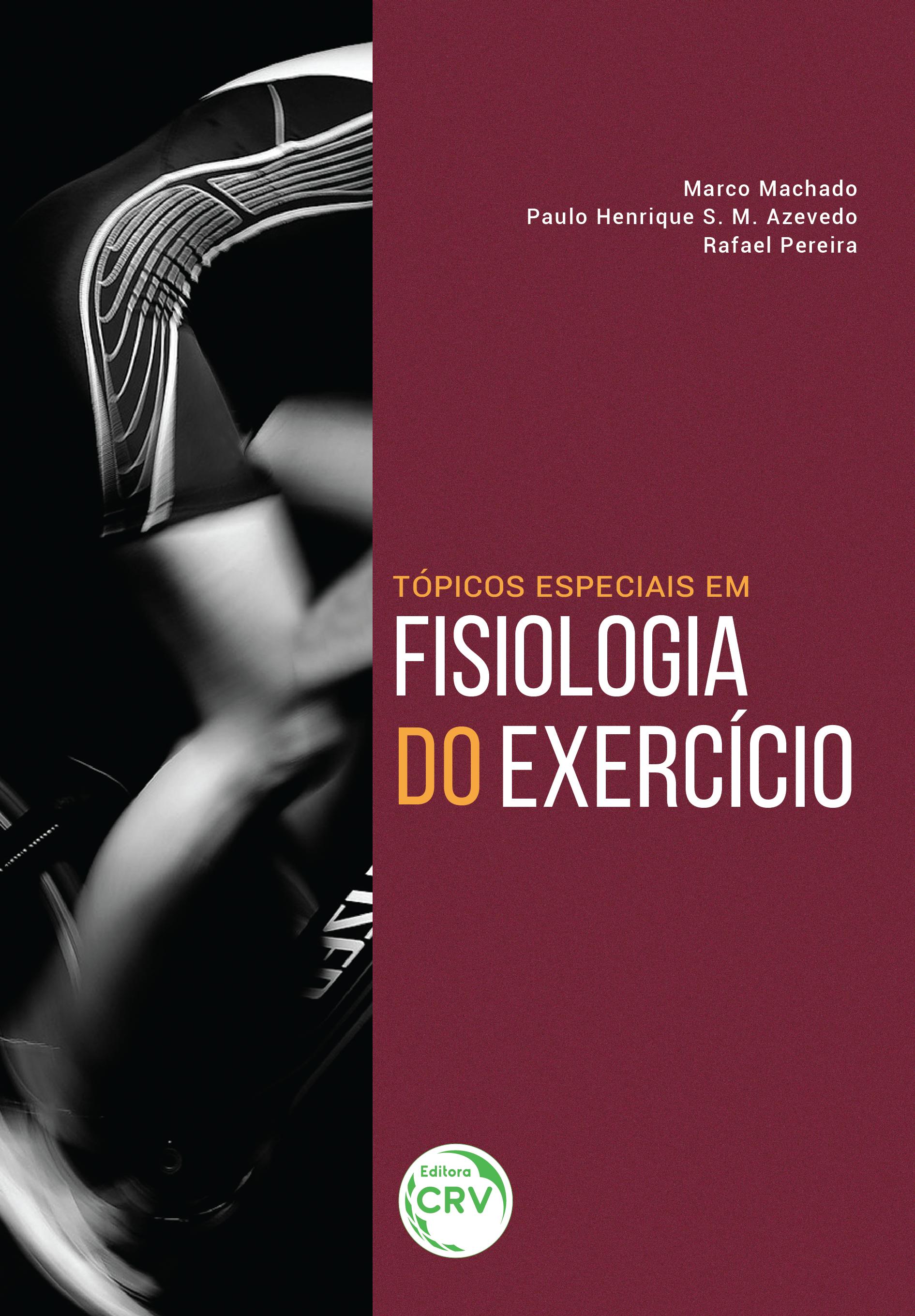 Capa do livro: TÓPICOS ESPECIAIS EM FISIOLOGIA DO EXERCÍCIO