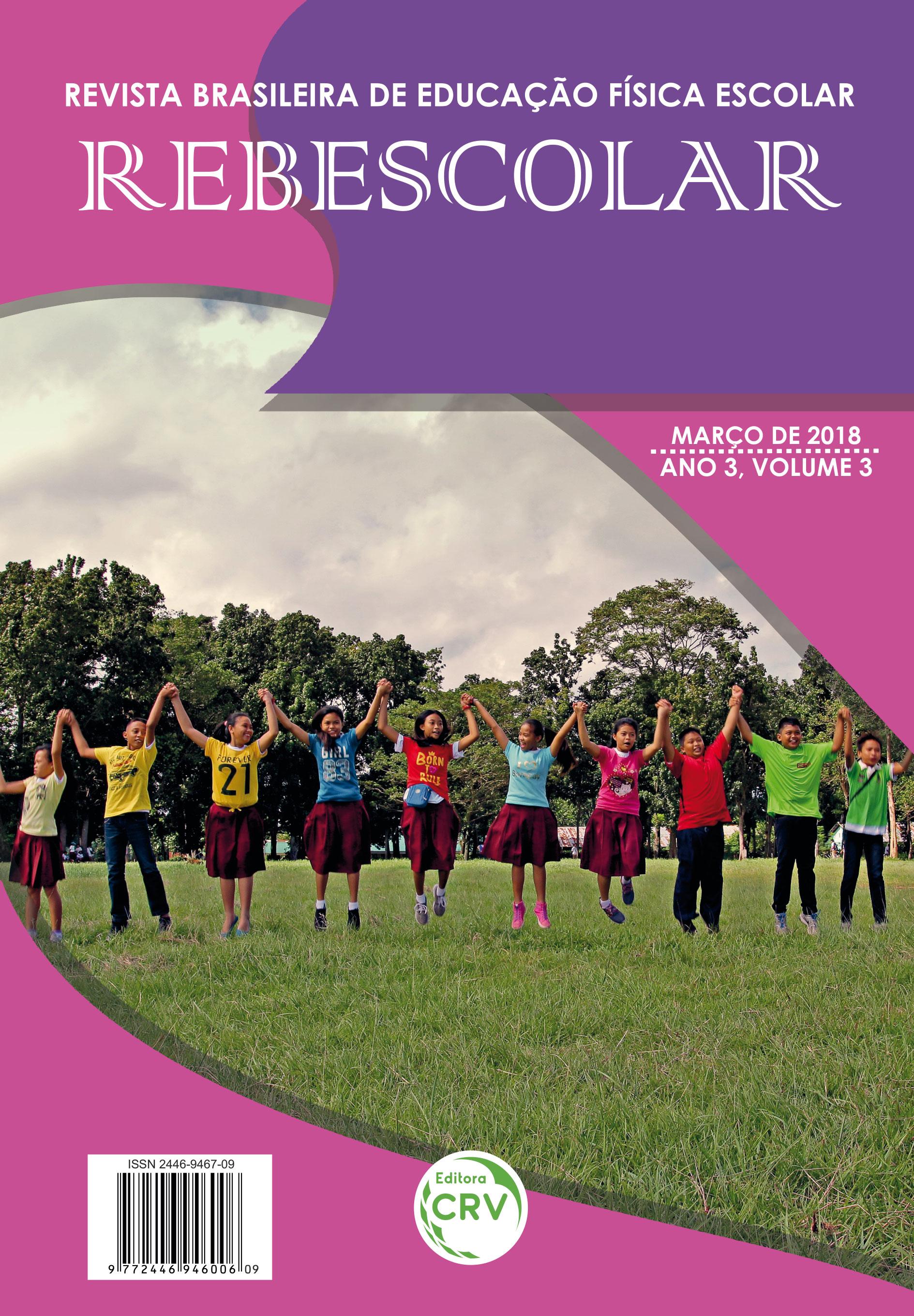 Capa do livro: ANO III – VOLUME III – MARÇO 2018 <br>REVISTA BRASILEIRA DE EDUCAÇÃO FÍSICA ESCOLAR - REBESCOLAR
