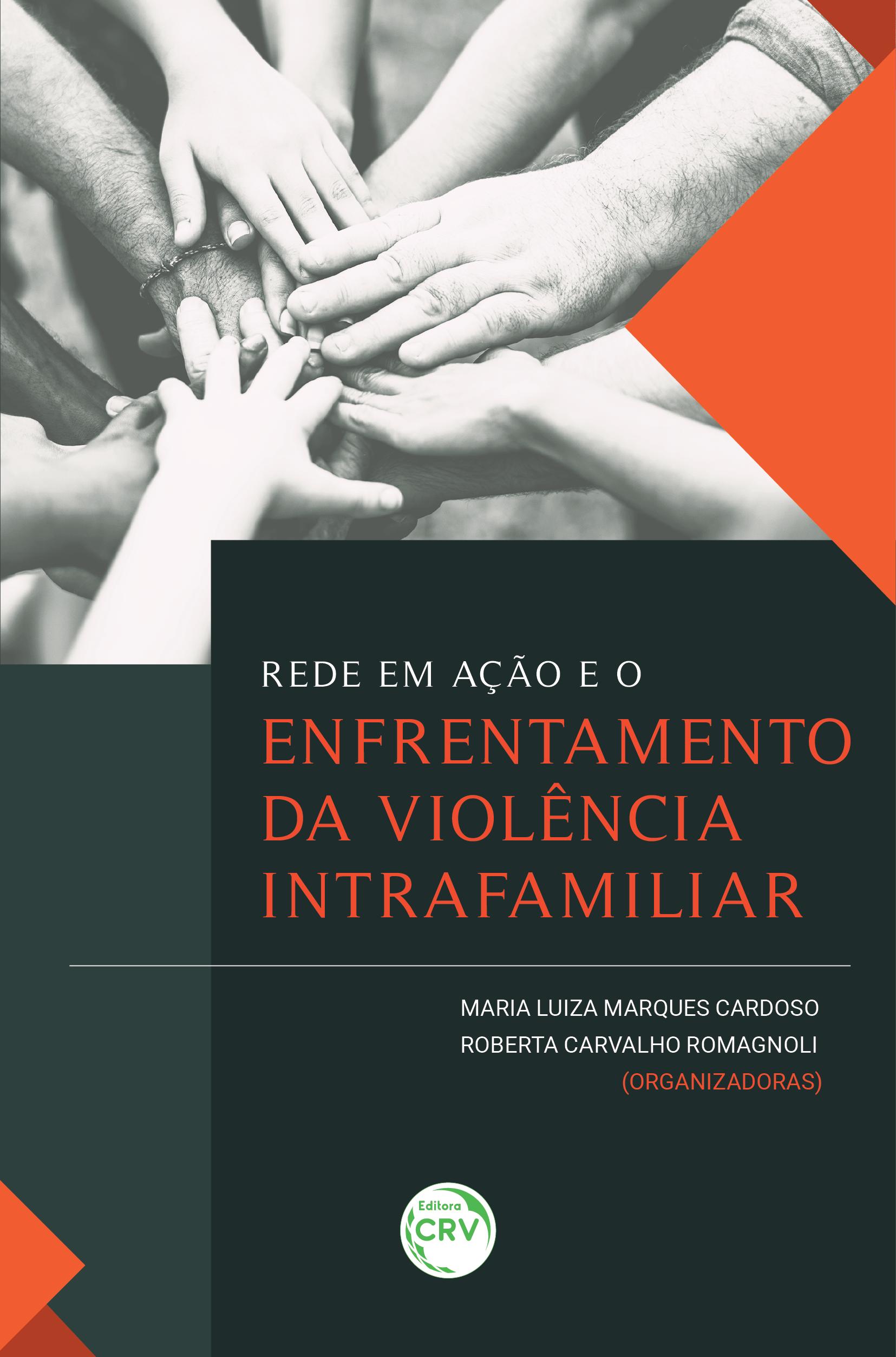 Capa do livro: REDE EM AÇÃO E O ENFRENTAMENTO DA VIOLÊNCIA INTRAFAMILIAR