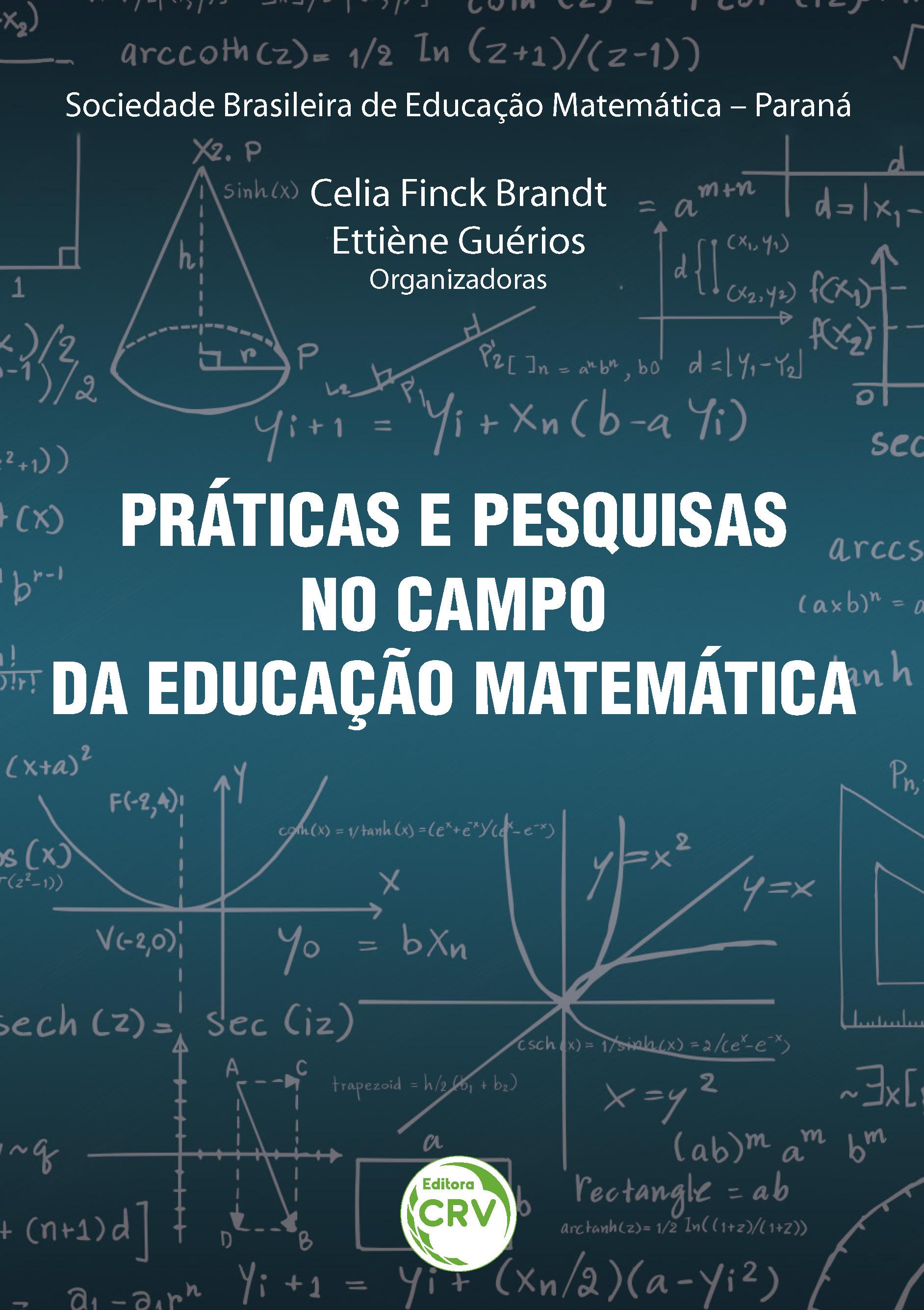 Capa do livro: PRÁTICAS E PESQUISAS NO CAMPO DA EDUCAÇÃO MATEMÁTICA