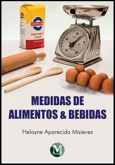 Capa do livro: MEDIDAS DE ALIMENTOS E BEBIDAS