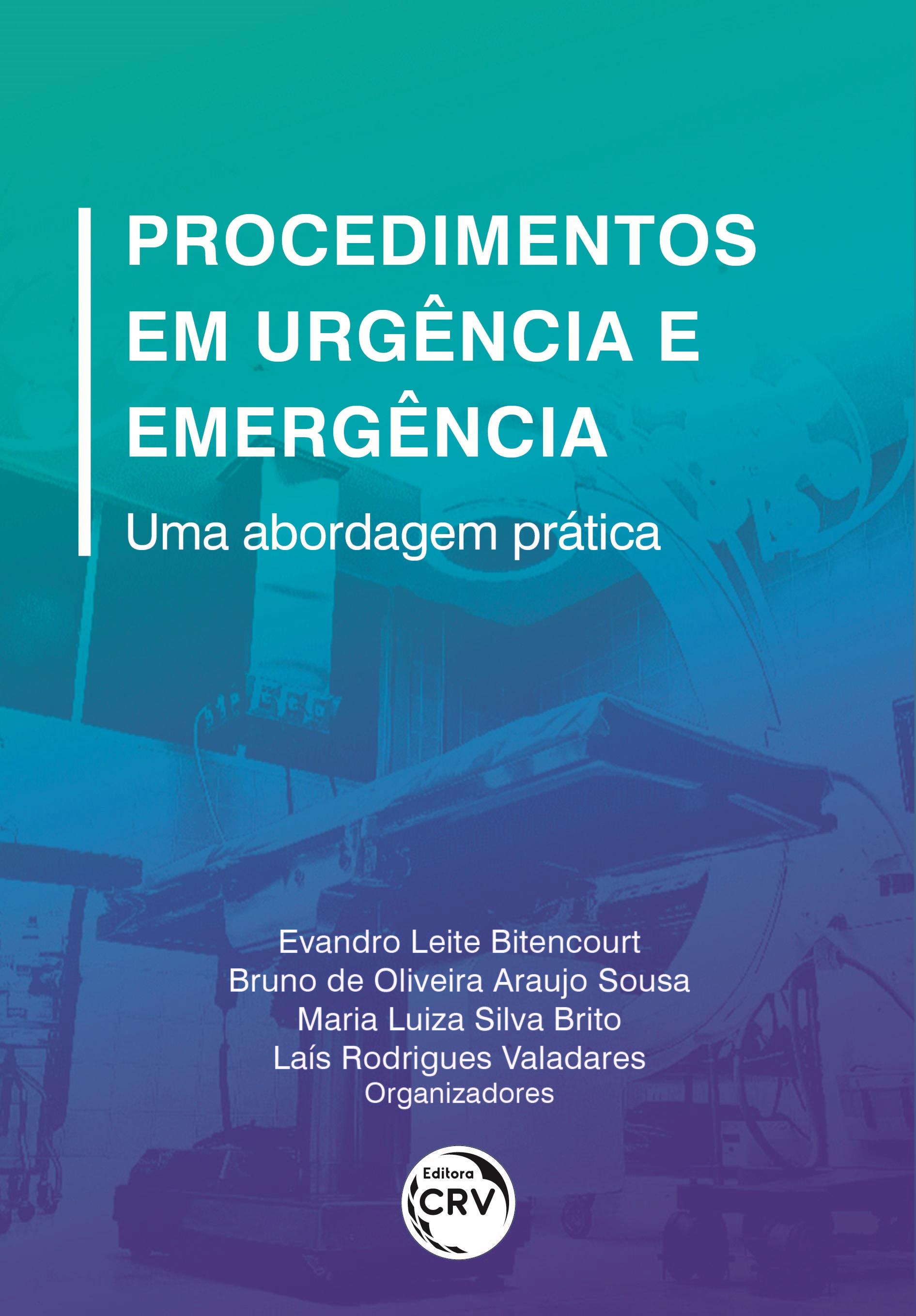 Capa do livro: PROCEDIMENTOS DE URGÊNCIA E EMERGÊNCIA:<br> uma abordagem prática