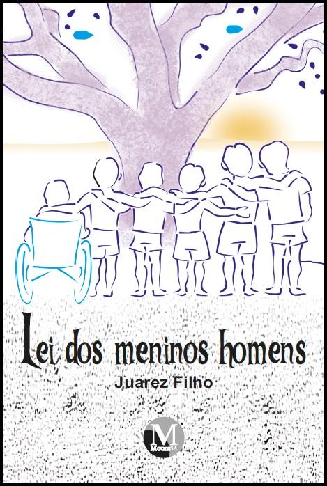 Capa do livro: LEI DOS MENINOS HOMENS