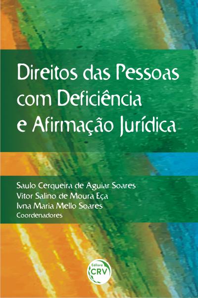 Capa do livro: DIREITOS DAS PESSOAS COM DEFICIÊNCIA E AFIRMAÇÃO JURÍDICA