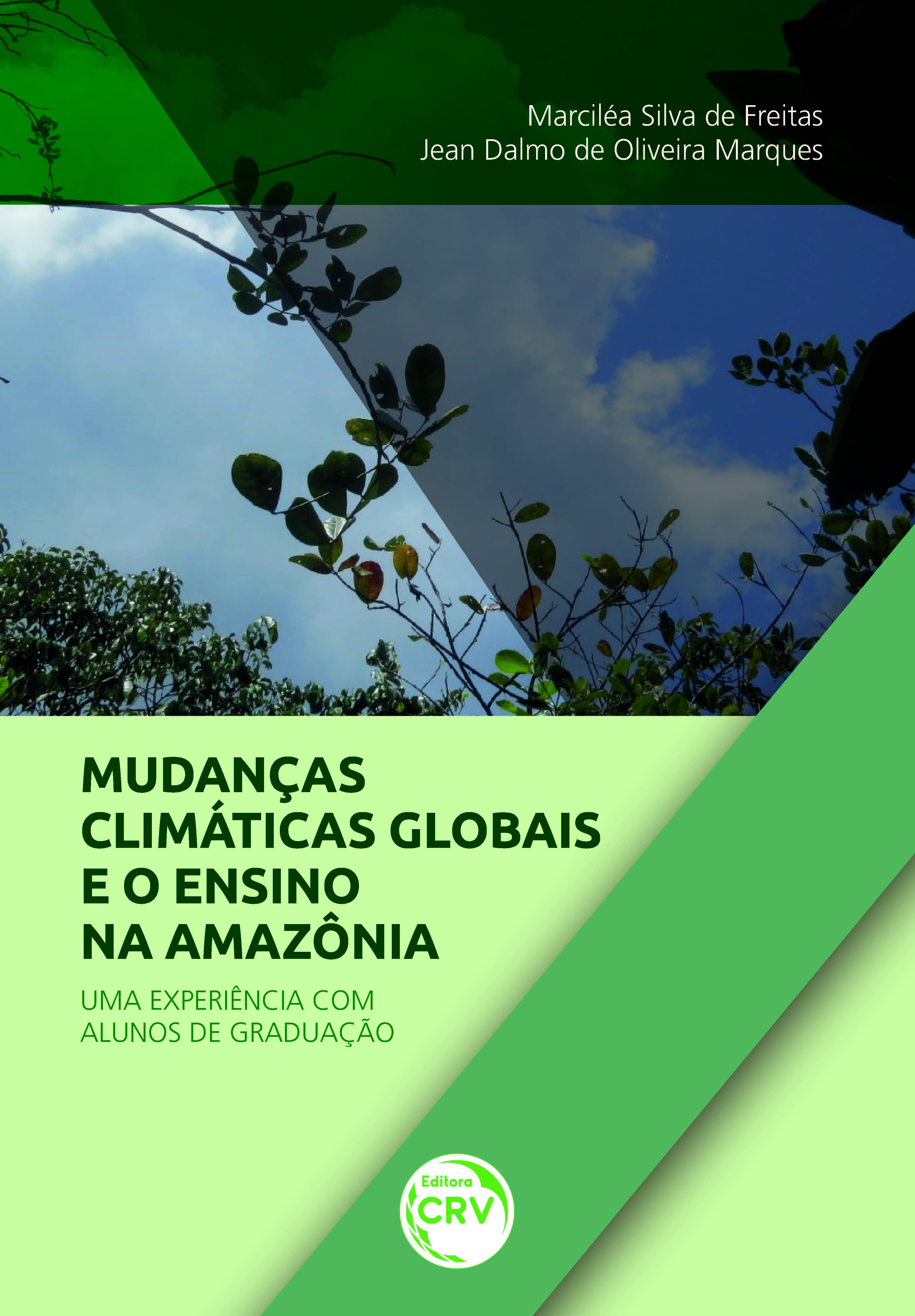 Capa do livro: MUDANÇAS CLIMÁTICAS GLOBAIS E ENSINO NA AMAZÔNIA:<br> uma experiência com alunos de graduação
