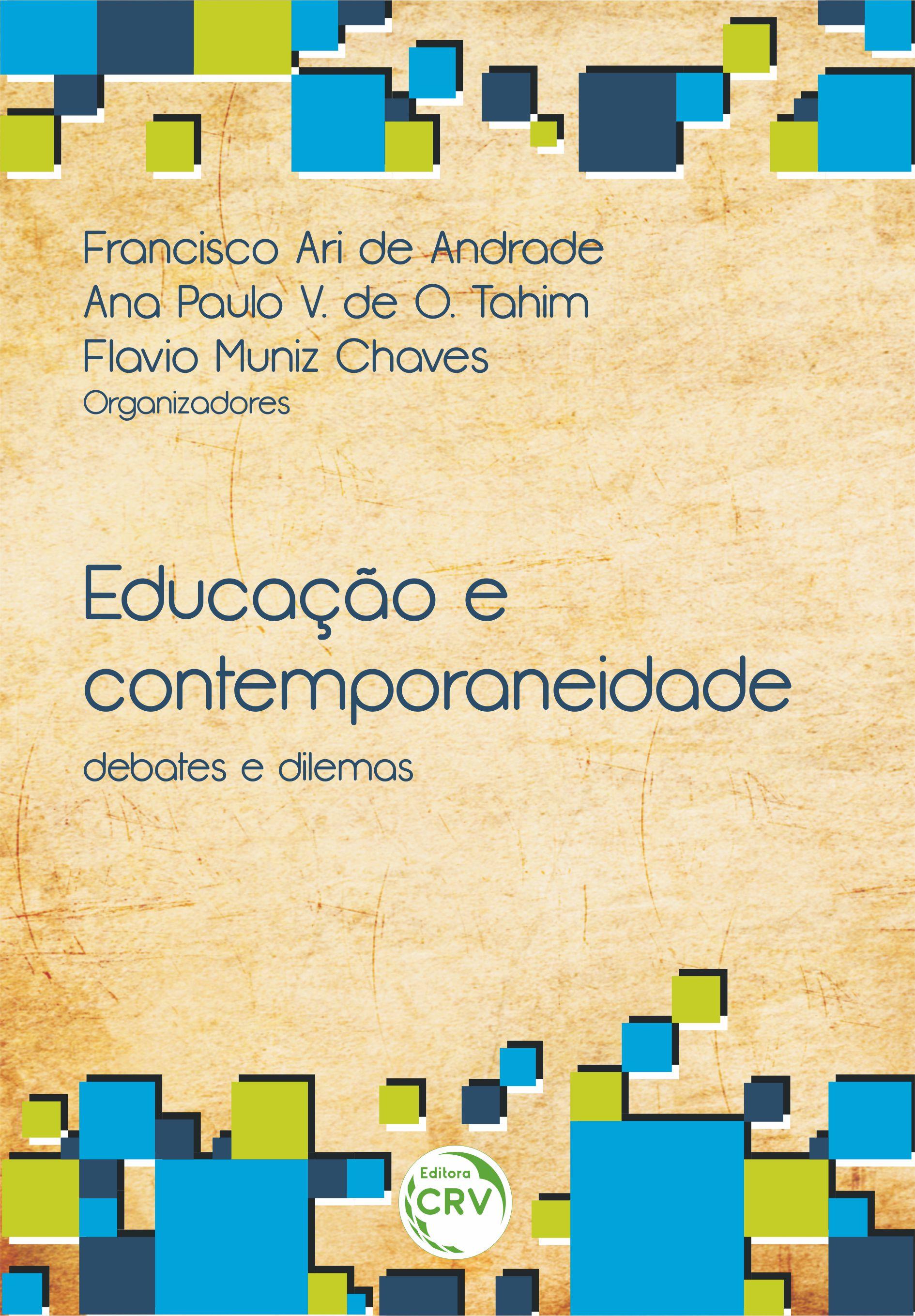 Capa do livro: EDUCAÇÃO E CONTEMPORANEIDADE:<br> debates e dilemas