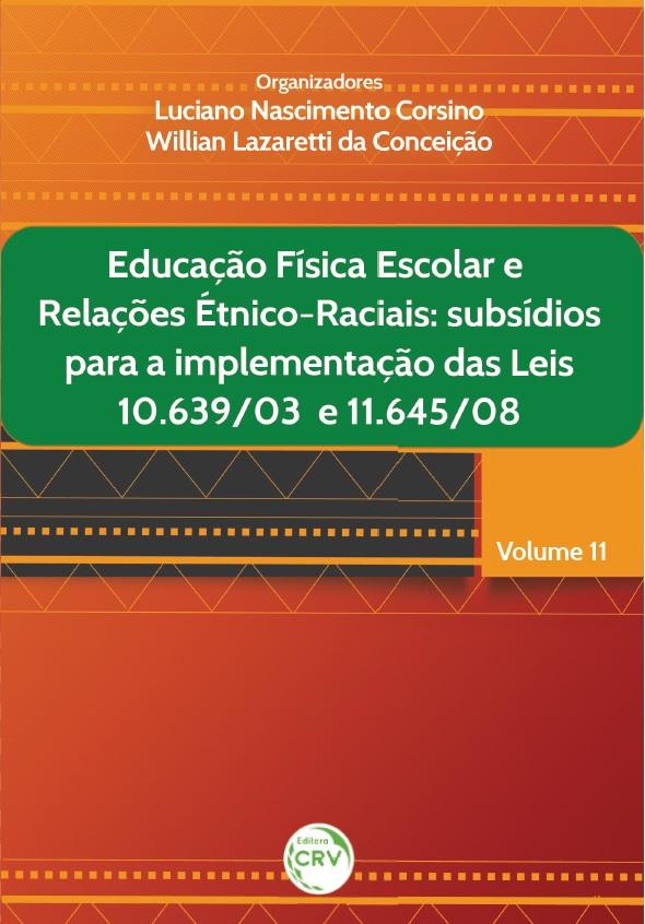EDUCAÇÃO FÍSICA ESCOLAR E RELAÇÕES ÉTNICO-RACIAIS  br subsídios para a  implementação bd43e755c4892