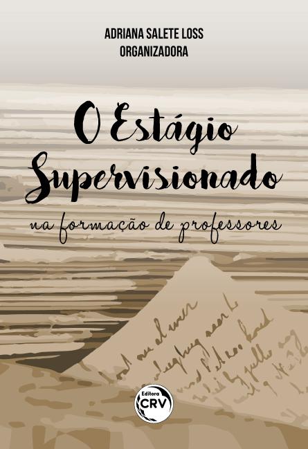 Capa do livro: O ESTÁGIO SUPERVISIONADO NA FORMAÇÃO DE PROFESSORES