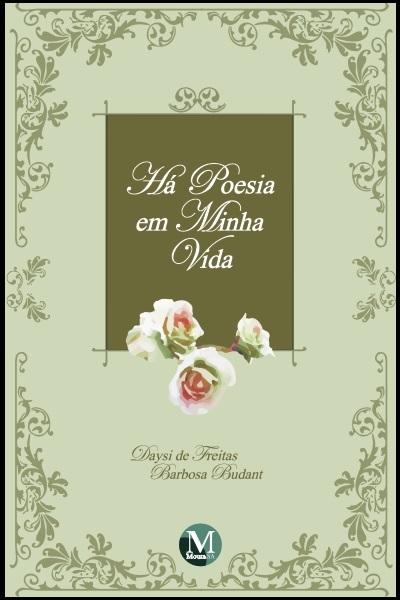 Capa do livro: HÁ POESIA EM MINHA VIDA