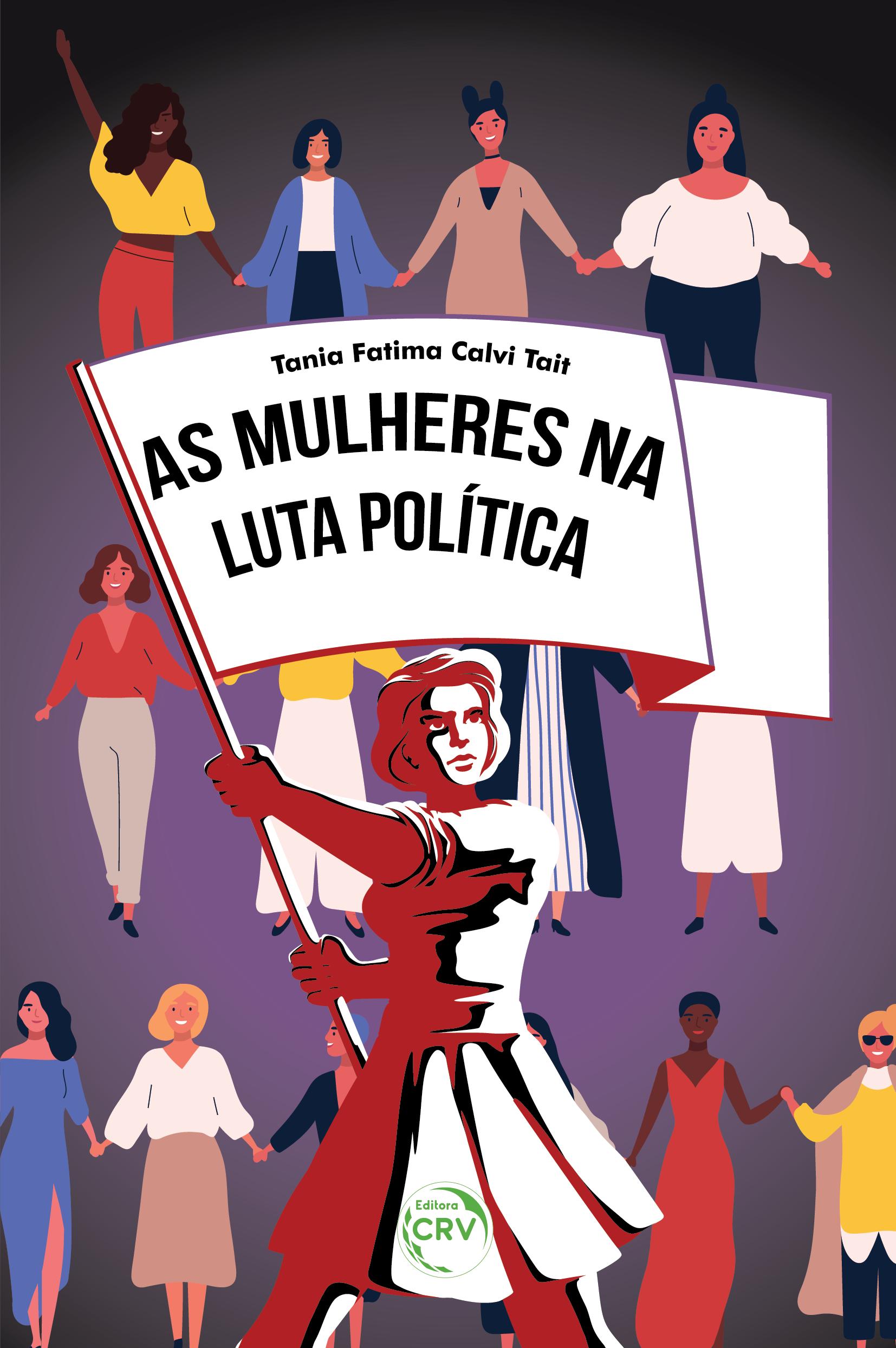 Capa do livro: AS MULHERES NA LUTA POLÍTICA