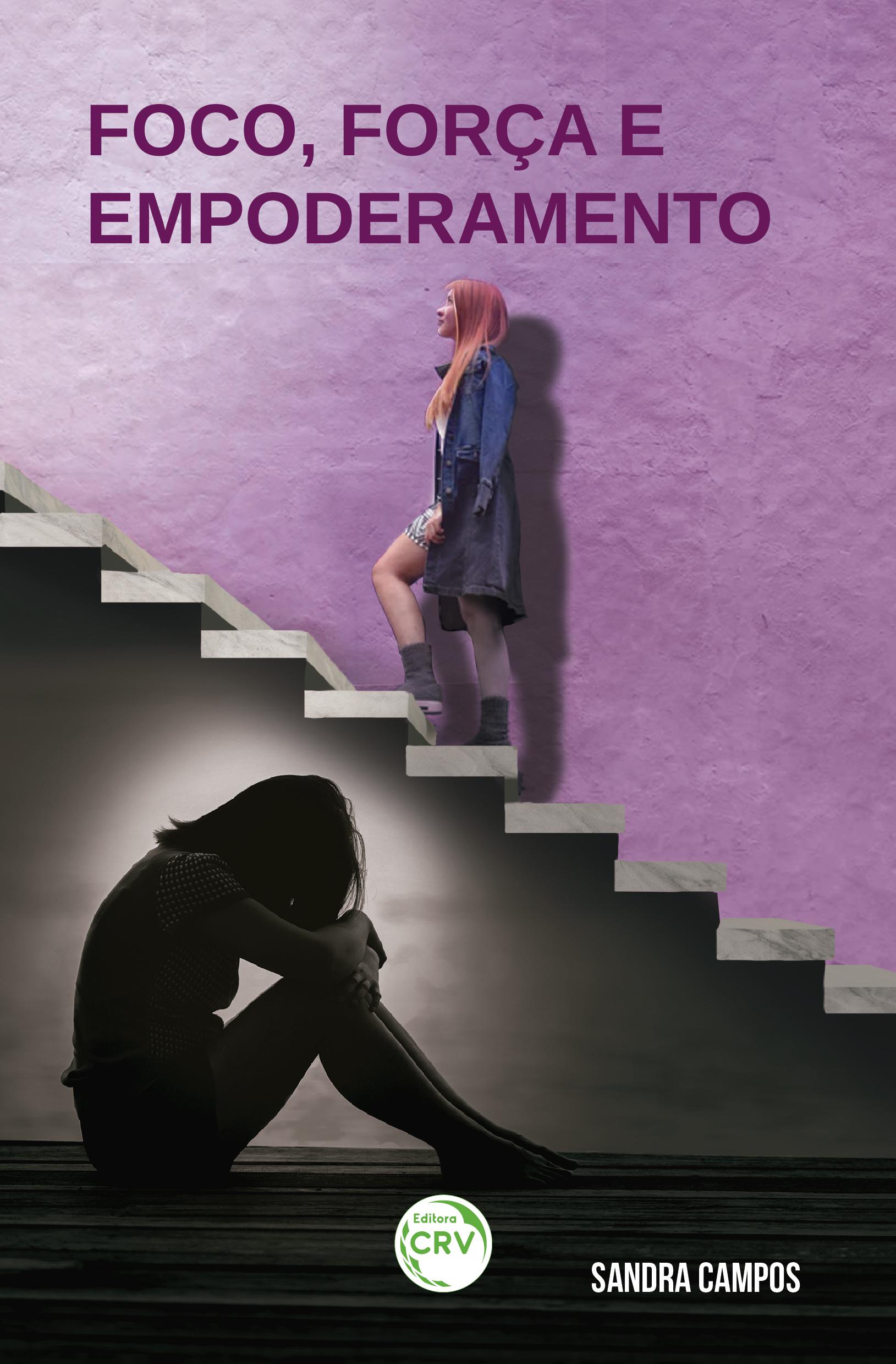 Capa do livro: FOCO, FORÇA E EMPODERAMENTO