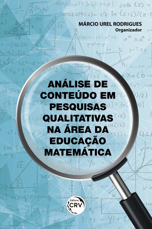 Capa do livro: ANÁLISE DE CONTEÚDO EM PESQUISAS QUALITATIVAS NA ÁREA DA EDUCAÇÃO MATEMÁTICA