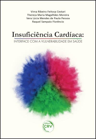 Capa do livro: INSUFICIÊNCIA CARDÍACA:  <br>interface com a vulnerabilidade em saúde