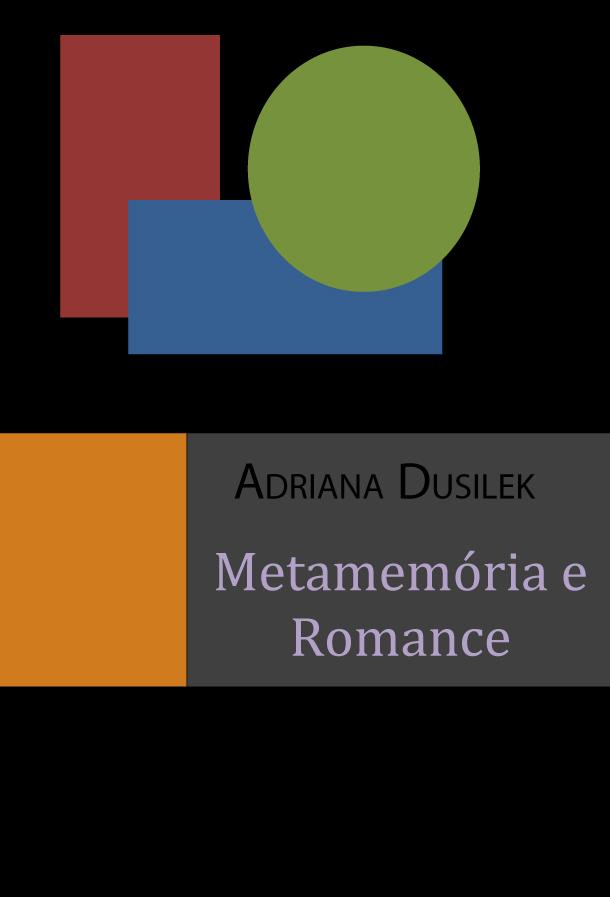 Capa do livro: METAMEMÓRIA E ROMANCE