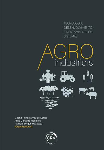 Capa do livro: TECNOLOGIA, DESENVOLVIMENTO E MEIO AMBIENTE EM SISTEMAS AGROINDUSTRIAIS
