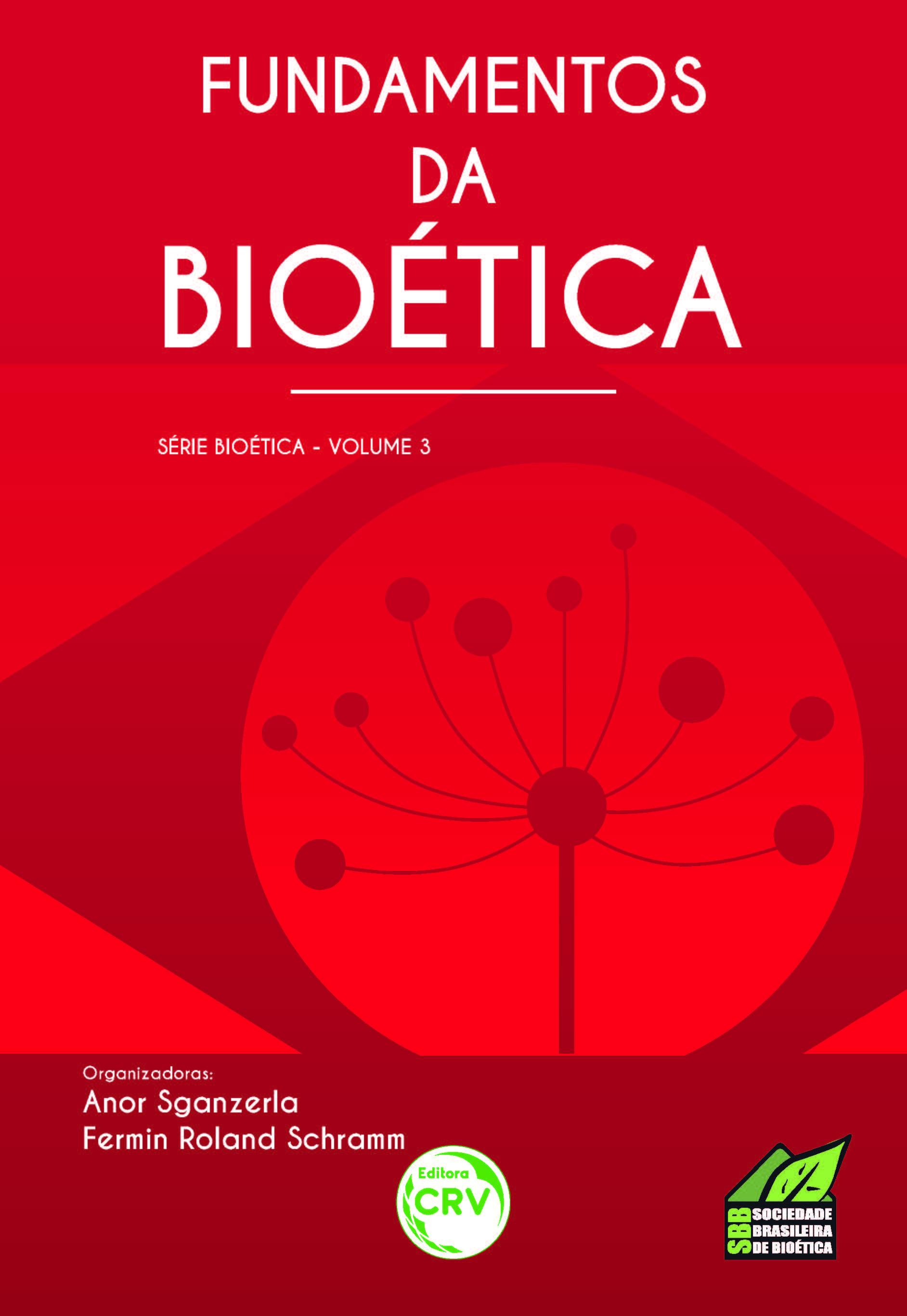 Capa do livro: FUNDAMENTOS DA BIOÉTICA<br>Série Bioética<br>Volume 3