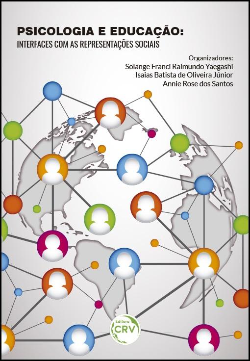Capa do livro: PSICOLOGIA E EDUCAÇÃO:<br> interfaces com as representações sociais
