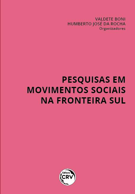 Capa do livro: PESQUISAS EM MOVIMENTOS SOCIAIS NA FRONTEIRA SUL