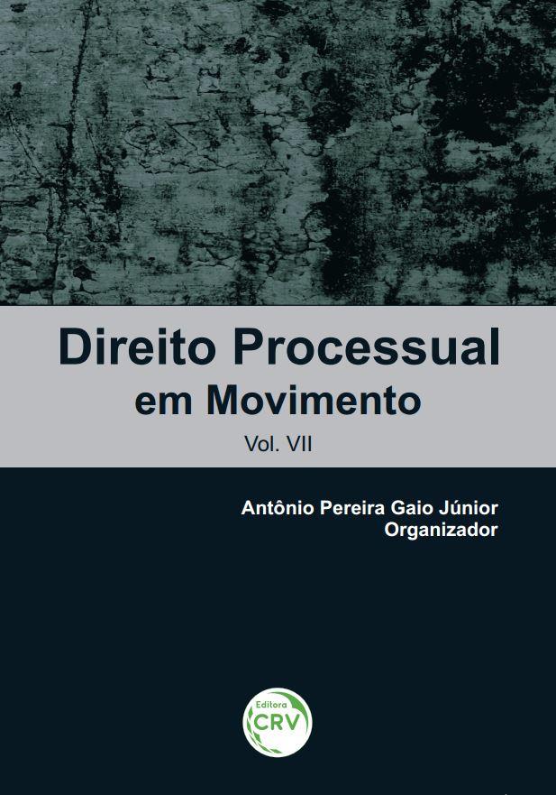 Capa do livro: DIREITO PROCESSUAL EM MOVIMENTO<br>Vol. VII