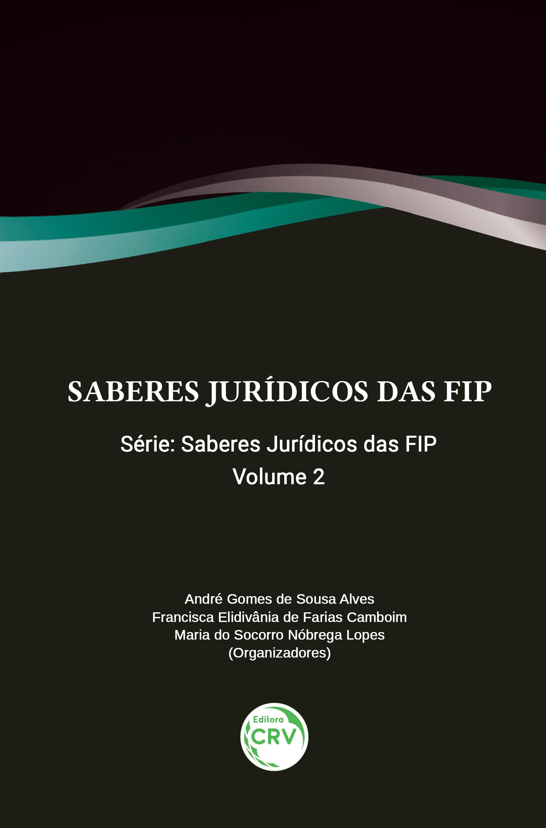 Capa do livro: SABERES JURÍDICOS DAS FIP <br>Volume 2