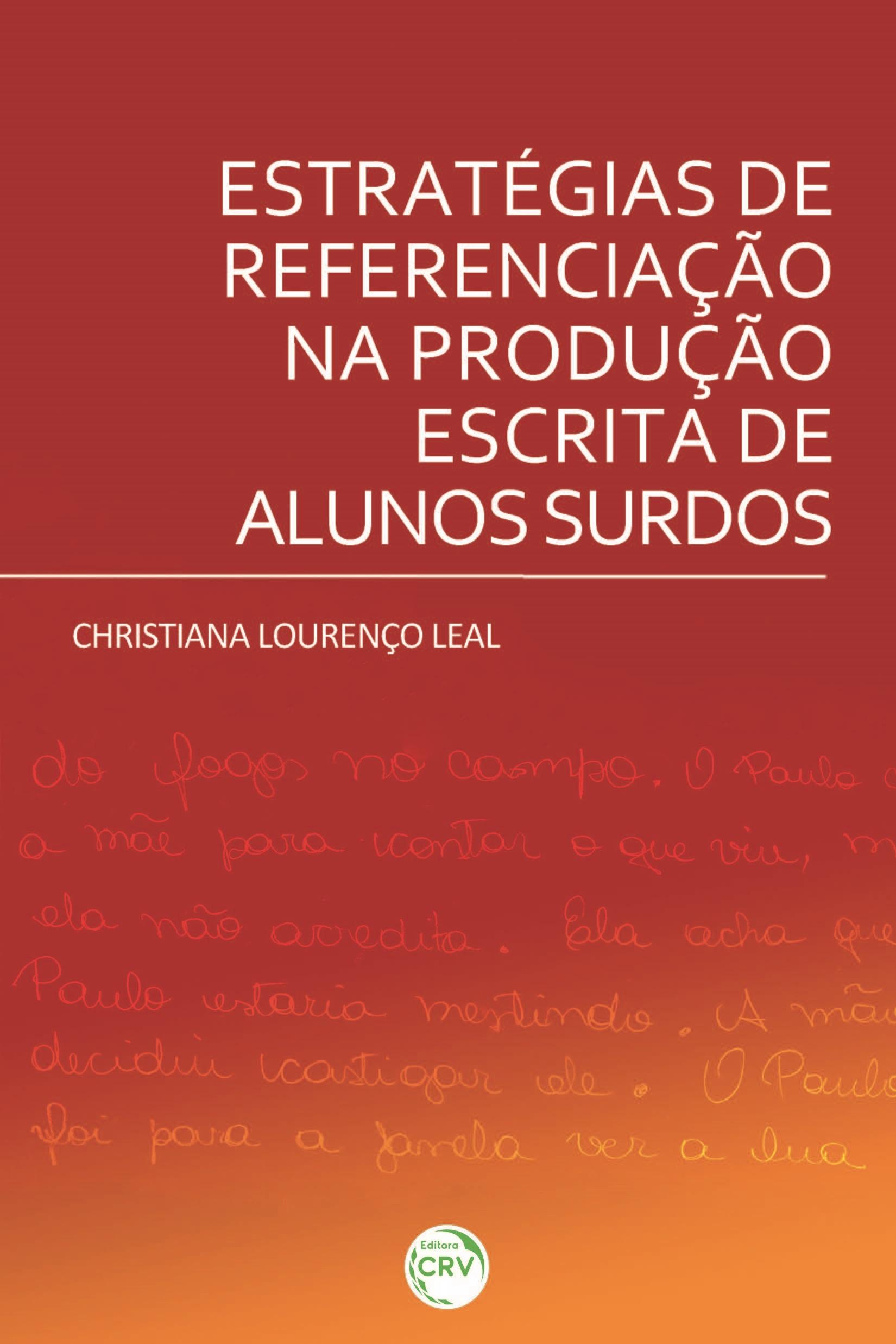 Capa do livro: ESTRATÉGIAS DE REFERENCIAÇÃO NA PRODUÇÃO ESCRITA DE ALUNOS SURDOS