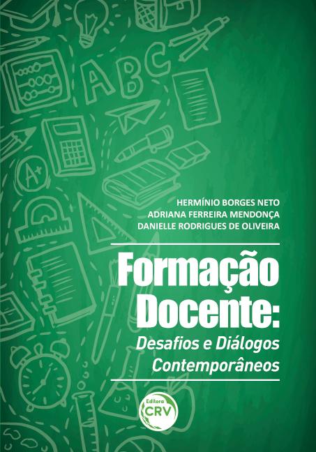 Capa do livro: FORMAÇÃO DOCENTE:<br> desafios e diálogos contemporâneos