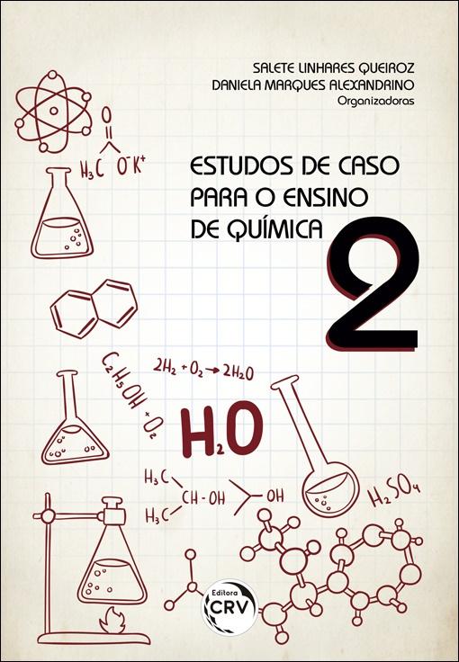 Capa do livro: ESTUDOS DE CASO PARA O ENSINO DE QUÍMICA 2