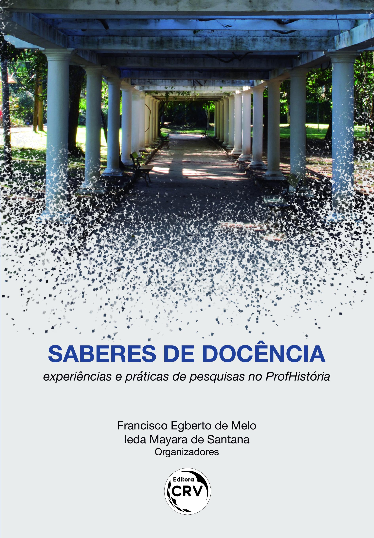 Capa do livro: SABERES DE DOCÊNCIA: experiências e práticas de pesquisas no ProfHistória