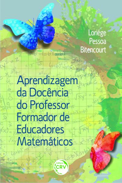 Capa do livro: APRENDIZAGEM DA DOCÊNCIA DO PROFESSOR FORMADOR DE EDUCADORES MATEMÁTICOS