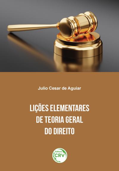 Capa do livro: LIÇÕES ELEMENTARES DE TEORIA GERAL DO DIREITO