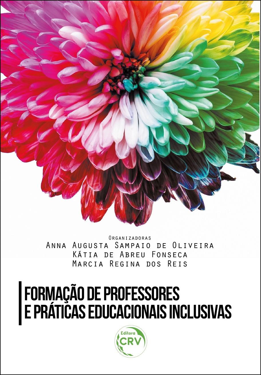 Capa do livro: FORMAÇÃO DE PROFESSORES E PRÁTICAS EDUCACIONAIS INCLUSIVAS