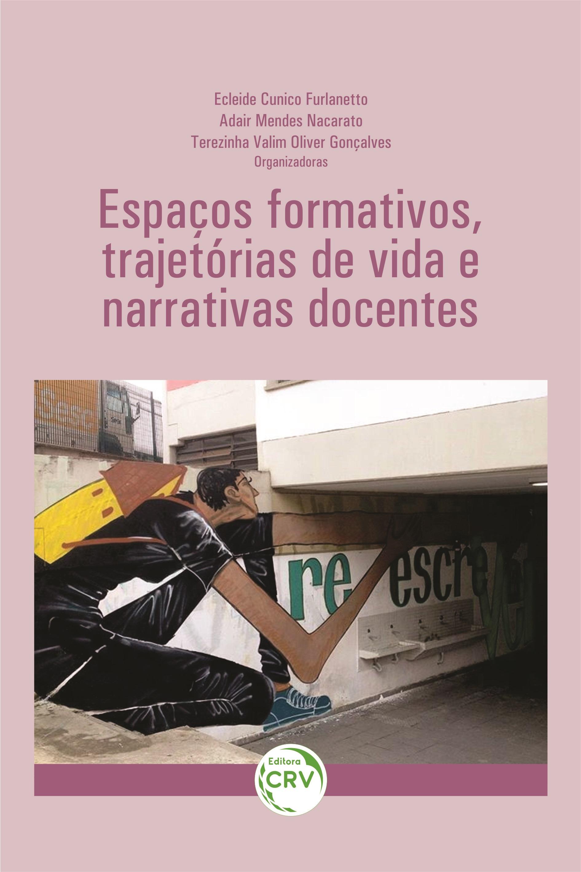 Capa do livro: ESPAÇOS FORMATIVOS, TRAJETÓRIAS DE VIDA E NARRATIVAS DOCENTES