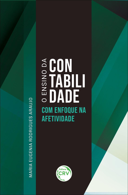 Capa do livro: O ENSINO DA CONTABILIDADE COM ENFOQUE NA AFETIVIDADE