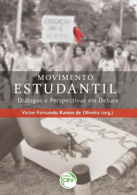 Capa do livro: MOVIMENTO ESTUDANTIL: <br>diálogos e perspectivas em debate