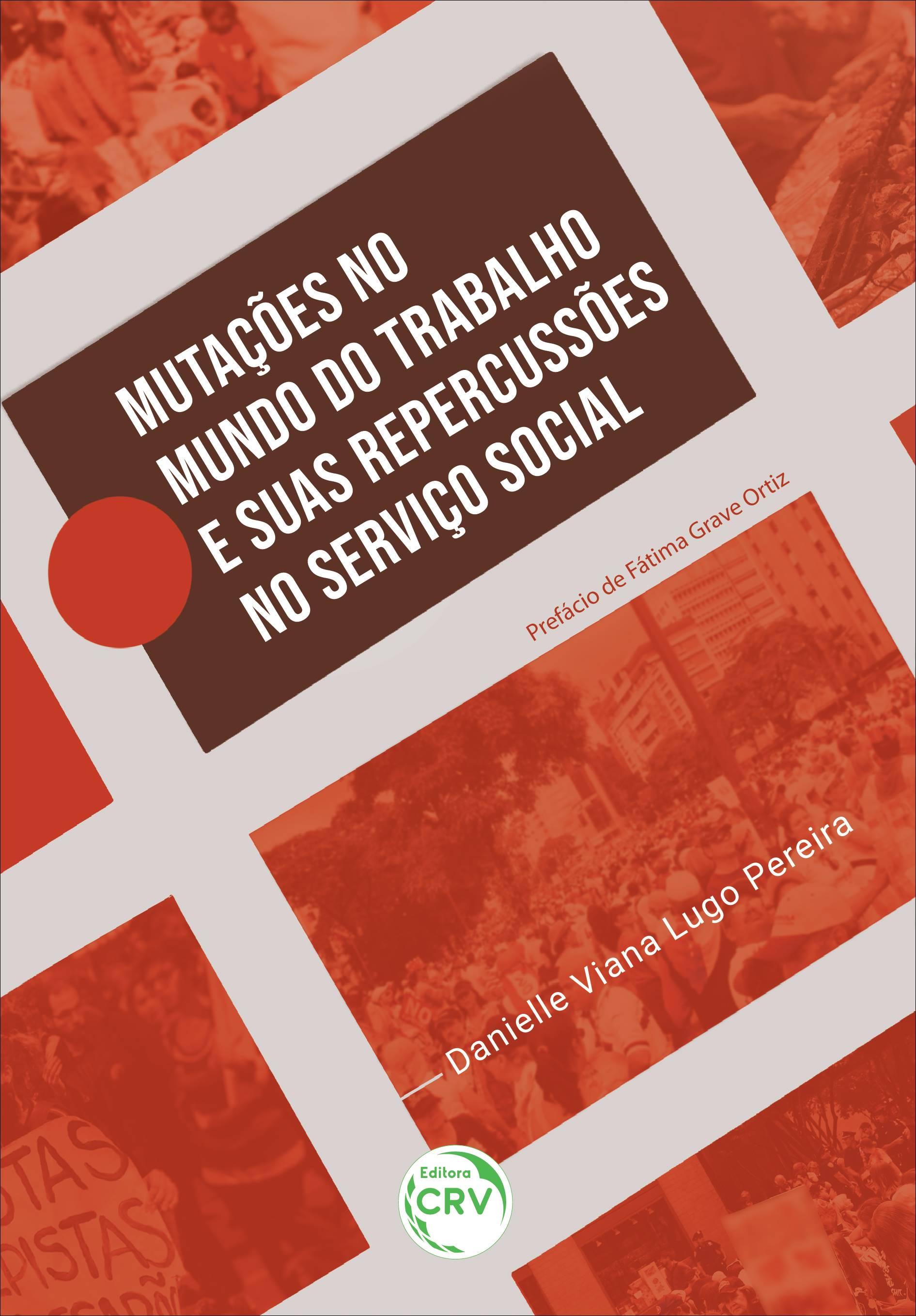 Capa do livro: MUTAÇÕES NO MUNDO DO TRABALHO E SUAS REPERCUSSÕES NO SERVIÇO SOCIAL