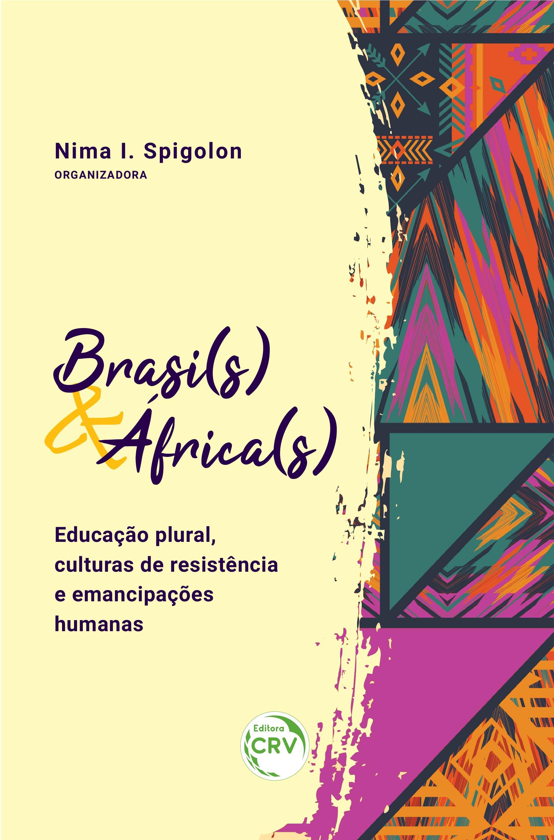 Capa do livro: BRASI(S) & ÁFRICA(S): <br>educação plural, culturas de resistência e emancipações humanas